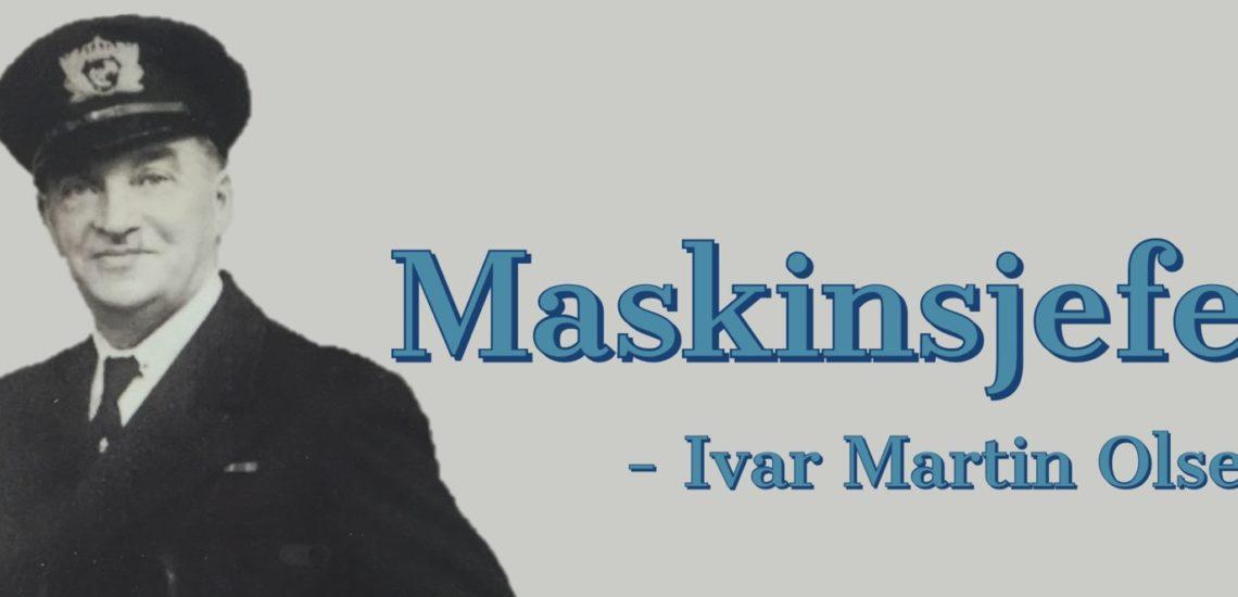 Bilde til Maskinist Ivar Martin Olsen